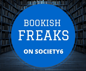 Bookish Freaks on SOCIETY6