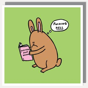 BFACUG003025 Fucking Hell - Watership Down - Greetings Card