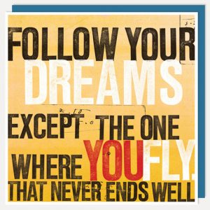 BFACUG003614 Follow Your Dreams - Greetings card